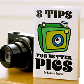 3 Tips for better pics